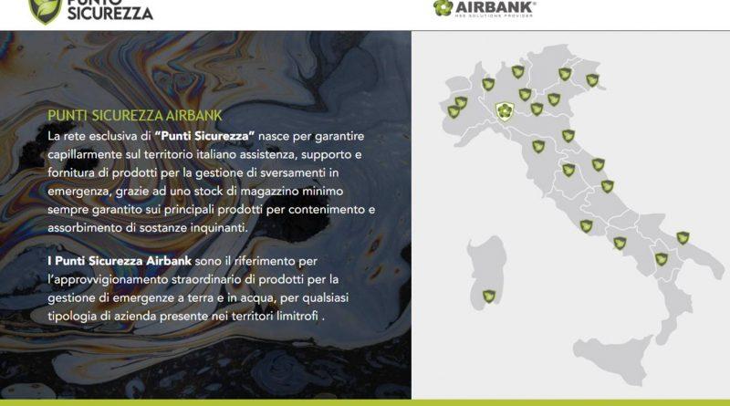 Punti Sicurezza Airbank: nasce la nuova rete per supportare le aziende nella lotta contro il tempo in caso di emergenze ambientali